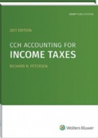 CCH Accounting for Income Taxes, 2017 Edition