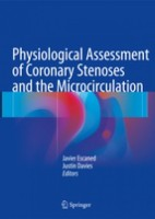 Physiological Assessment of Coronary Stenoses and the Microcirculation (hardcover)