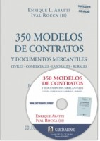 350 modelos de contratos. Documentos mercantiles, civiles, comerciales, laborales, rurales