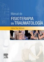 Manual de fisioterapia en Traumatología