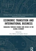 "Economic Transition and International Business ""Managing Through Change and Crises in the Global Economy"""