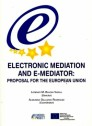 Electronic Mediatión and E-Mediator