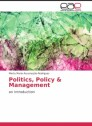Politics, Policy & Management