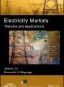 "Electricity Markets ""Theories and Applications """