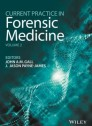 Current Practice in Forensic Medicine, Volume 2