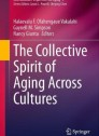 The Collective Spirit of Aging Across Cultures (International Perspectives on Aging) [Hardcover]