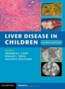 Liver Disease in Children [Hardcover]