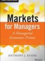 Markets for Managers
