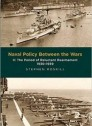 Naval Policy Between the Wars: Vol 2