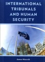 International tribunals and human security