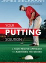 Your Putting Solution (hardcover)