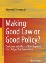 Making good Law or good policy?