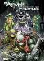 Batman: Teenage Mutant Ninja Turtles, No. 1 (Hardcover)