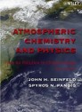 Atmospheric Chemistry and Physics: From Air Pollution to Climate Change, 2nd Edition