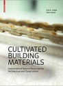 Cultivated Buildings Materials