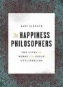 The happiness philosophers