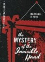 "The Mystery of the Invisible Hand ""A Henry Spearman Mystery"""