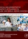 Social and Administrative Aspects of Pharmacy in Low- and Middle-Income Countries (Paperback)