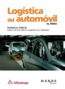 Logistica del automovil - 2a ed.