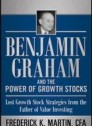 Benjamin Graham and the Power of Growth Stocks