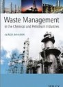 Waste Management in the Chemical and Petroleum Industries [Hardcover]
