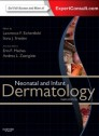 Neonatal and Infant Dermatology, 3e [Hardcover]
