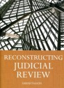 Reconstructing judicial review