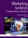 Marketing turístico. Fundamentos y dirección