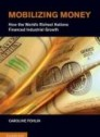 Mobilizing money: How the world