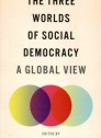 The three worlds of social democracy