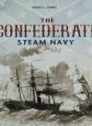 The Confedarate Steam Navy 1861 - 1865