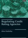 Regulating Credit Rating Agencies