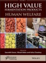 A Handbook on High Value Fermentation Products, Volume 2: Human Welfare (hardcover)