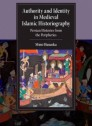 Authority and identity in medieval islamic historiography