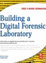 Building a Digital Forensic Laboratory, 1st Edition