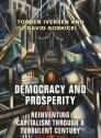 Democracy and prosperity, reinventing capitalism through a turbulent century