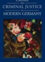 Crime and criminal justice in modern Germany