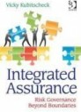 "Integrated Assurance ""Beyond Boundaries of Risk, Governance and Compliance"""