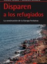Disparen a los refugiados